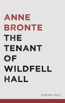 Anne Brontë - The Tenant of Wildfell Hall [eKönyv: epub, mobi]
