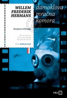 Willem Frederik Hermans - Damoklova mraèna komora [eKönyv: epub, mobi]