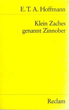E. T. A. Hoffmann - Klein Zaches genannt Zinnober [antikvár]