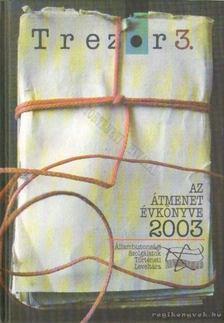 Gyarmati György - Trezor 3 - Az átmenet évkönyve 2003 [antikvár]