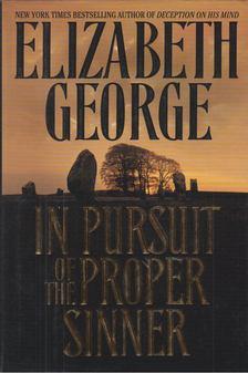 Elizabeth George - In Pursuit of the Proper Sinner [antikvár]
