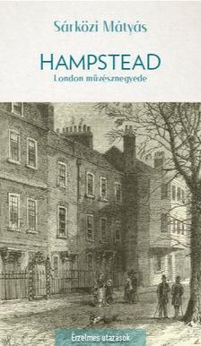 Sárközi Mátyás - Hampstead - London romantikus művésznegyede
