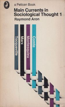 Raymond Aron - Main Currents in Sociological Thought 1. [antikvár]