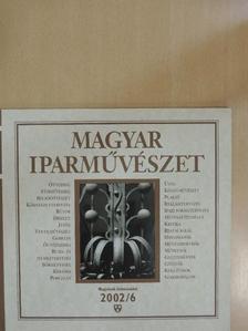Erdélyi Zsuzsanna - Magyar Iparművészet 2002/6. november-december [antikvár]