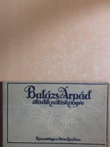 Balázs Árpád - Balázs Árpád ötödik nótáskönyve [antikvár]