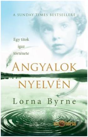 Lorna Byrne - Angyalok nyelvén
