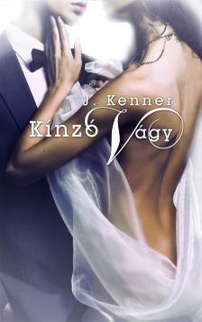 J. Kenner - Kínzó vágy