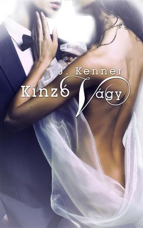 J. Kenner - Kínzó vágy ***