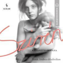 Karafiáth Orsolya - Szirén - Hangoskönyv - Petrik Andrea előadásában