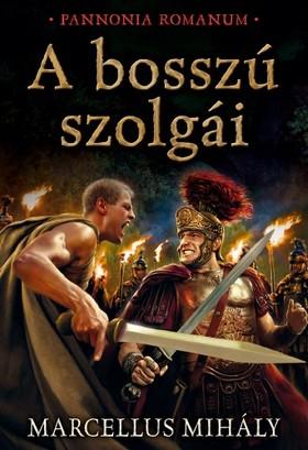 Marcellus Mihály - A bosszú szolgái [eKönyv: epub, mobi]