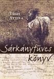 Végh Attila - Sárkányfüves könyv