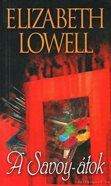 Elizabeth Lowell - A Savoy-átok [antikvár]