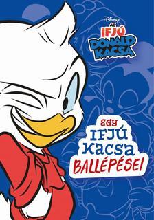 Jimmy Gownley - Egy ifjú kacsa ballépései - Disney - Az Ifjú Donald Kacsa 1.