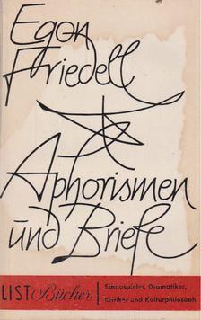 Egon Friedell - Aphorismen und Briefe [antikvár]