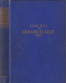 ZSOLT BÉLA - Gerson és neje [antikvár]