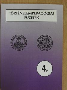 Dankó József - Történelempedagógiai füzetek 4. [antikvár]