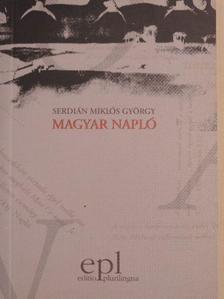 Serdián Miklós György - Magyar napló [antikvár]