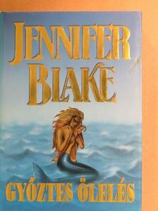 Jennifer Blake - Győztes ölelés [antikvár]