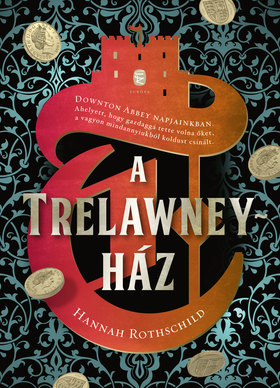 Rothschild, Hannah - A Trelawney-ház