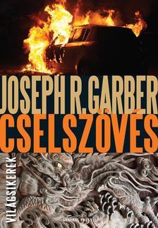 Joseph R. Garber - Cselszövés