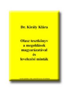 Dr. Király Klára - OLASZ TESZTKÖNYV A MEGOLDÁSOK MAGYARÁZATÁVAL ÉS LEVELEZÉSI MINTÁK