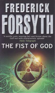 Frederick Forsyth - The Fist of God [antikvár]