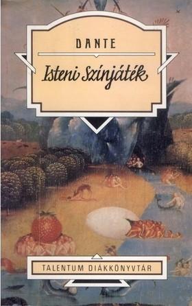 Dante - Isteni színjáték - Talentum Diákkönyvtár
