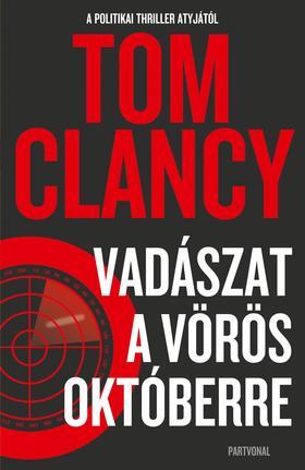 Tom Clancy - Vadászat a Vörös Októberre