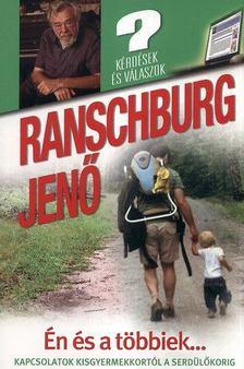 .Ranschburg Jenő - Én és a többiek... [antikvár]