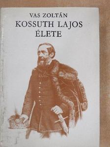 Vas Zoltán - Kossuth Lajos élete II. [antikvár]