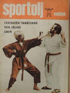 T. András Emil - Sportolj Velünk 1974. július [antikvár]