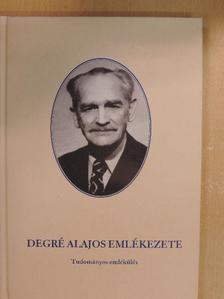 Dr. Béli Gábor - Degré Alajos emlékezete [antikvár]