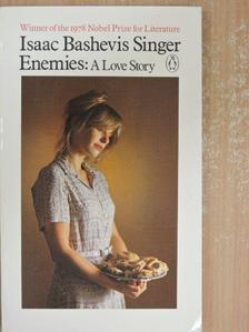 Isaac Bashevis Singer - Enemies, A Love Story [antikvár]