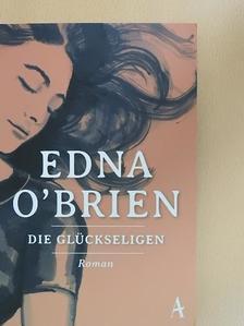 Edna O'Brien - Die glückseligen [antikvár]