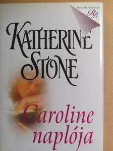 Katherine Stone - Caroline naplója [antikvár]
