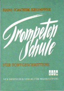 KRUMPFER, HANS-JOACHUM - TROMPETENSCHULE FÜR FORTGESCHRITTENE