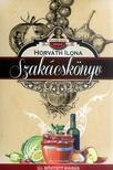 HORVÁTH ILONA - Horváth Ilona szakácskönyv - Új, bõvített kiadás