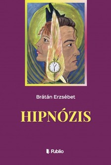 BRÁTÁN ERZSÉBET - Hipnózis [eKönyv: epub, mobi]