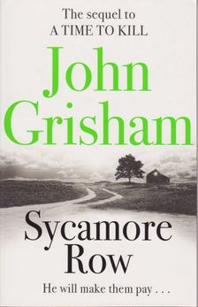 John Grisham - Sycamore Row [antikvár]