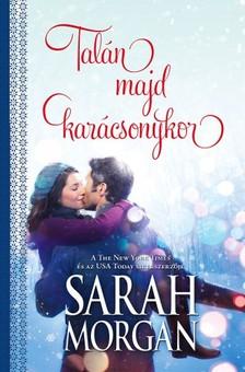 Sarah Morgan - Talán majd karácsonykor (O`Neil testvérek 3.)  [eKönyv: epub, mobi]
