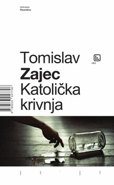 Zajec Tomislav - Katolièka krivnja [eKönyv: epub, mobi]