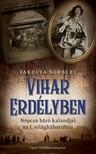 VAKULYA NORBERT - Vihar Erdélyben [eKönyv: epub, mobi]
