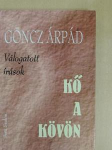 Göncz Árpád - Kő a kövön [antikvár]