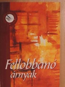 Arany László - Fellobbanó árnyak [antikvár]