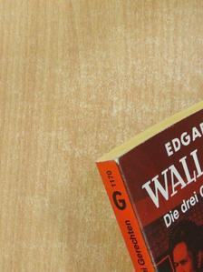 Edgar Wallace - Die drei Gerechten [antikvár]