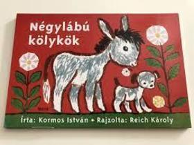 Kormos István - NÉGYLÁBÚ KÖLYKÖK - LEPORELLÓ