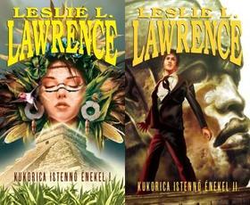 Leslie L. Lawrence - KUKORICA ISTENNŐ ÉNEKEL I-II.