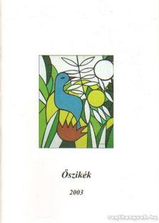 Szőke József - Őszikék 2003. [antikvár]