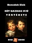 Benedek Elek - Két gazdag ifjú története [eKönyv: epub, mobi]