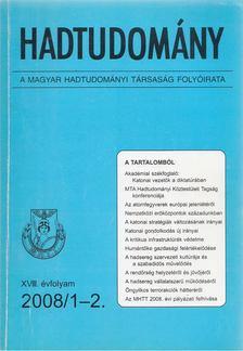 Nagy László - Hadtudomány XVIII. évfolyam 2008/1-2. [antikvár]